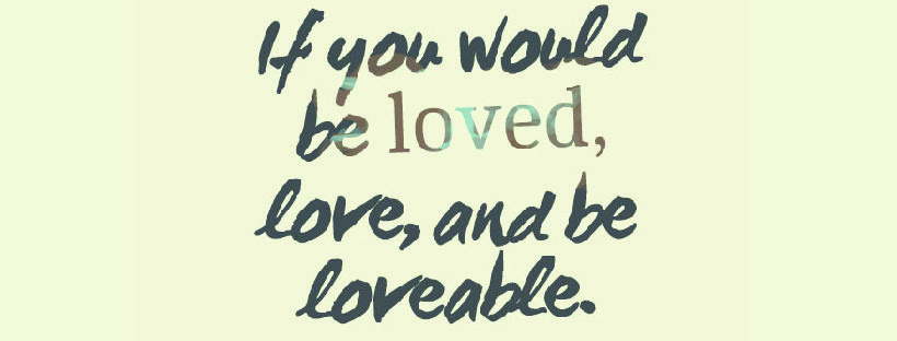 If you would be loved quote